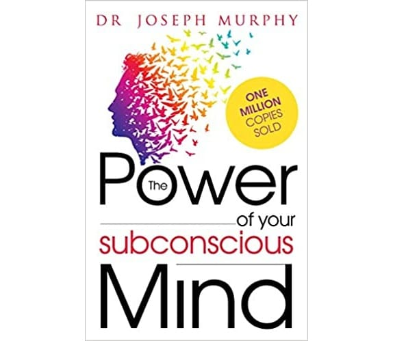 Life-Changing Quotes from The Power of Your Subconscious Mind